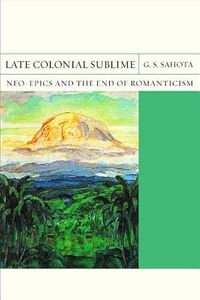 Late Colonial Sublime