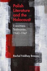 Polish Literature and the Holocaust