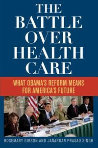 The Battle over Health Care