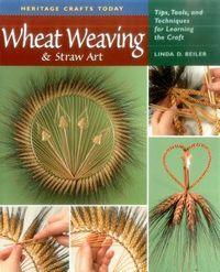 Wheat Weaving & Straw Art