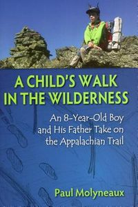 A Child's Walk in the Wilderness