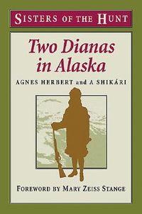Two Dianas in Alaska