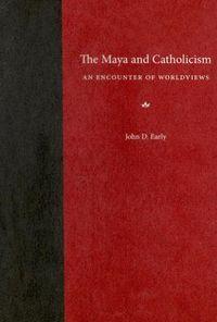 The Maya And Catholicism