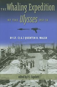 The Whaling Expedition of the Ulysses, 1937-38
