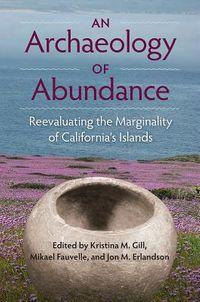 An Archaeology of Abundance