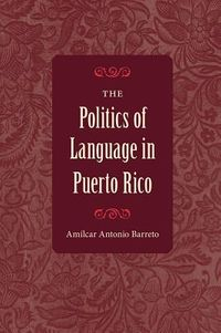 The Politics of Language in Puerto Rico
