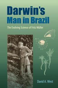 Darwin's Man in Brazil