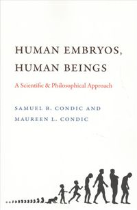 Human Embryos, Human Beings