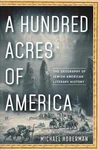 A Hundred Acres of America
