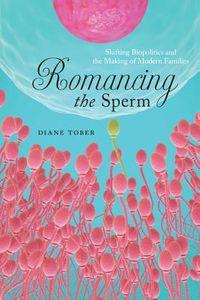 Romancing the Sperm