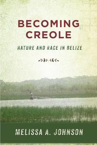 Becoming Creole