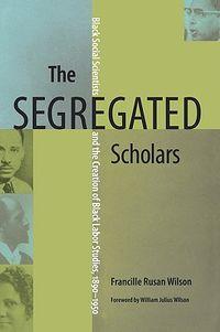 The Segregated Scholars