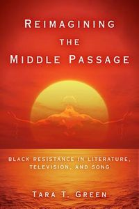 Reimagining the Middle Passage