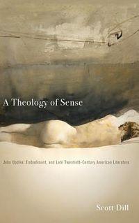 A Theology of Sense