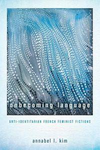 Unbecoming Language