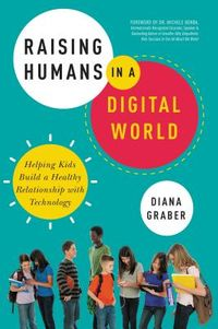 Raising Humans in a Digital World