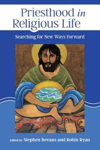 Priesthood in Religious Life