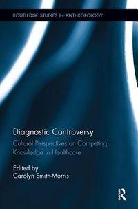 Diagnostic Controversy
