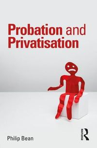 Probation and Privatisation