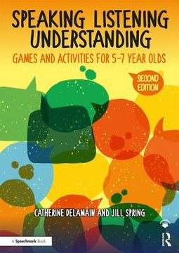 Speaking, Listening and Understanding