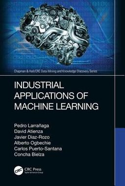 Industrial Applications of Machine Learning