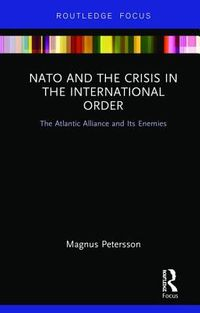 NATO and the Crisis in the International Order