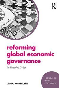 Reforming Global Economic Governance