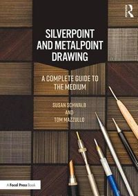 Silverpoint and Metalpoint Drawing