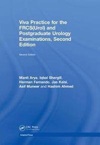 Viva Practice for the FRCS(Urol) and Postgraduate Urology Examinations