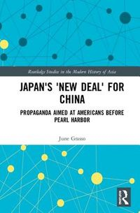 "Japan's ""New Deal"" for China"