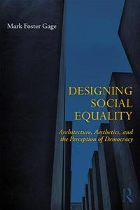 Designing Social Equality