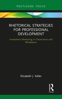 Rhetorical Strategies for Professional Development