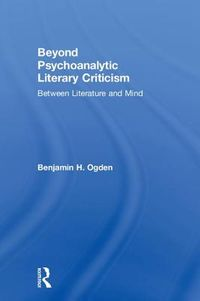 Beyond Psychoanalytic Literary Criticism