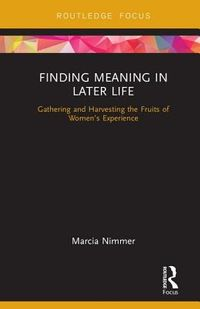 Finding Meaning in Later Life