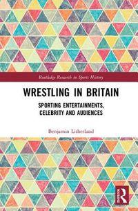 Wrestling in Britain