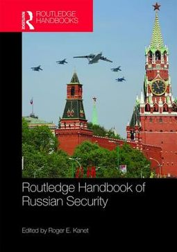 Routledge Handbook of Russian Security