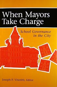 When Mayors Take Charge