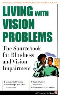 Living With Vision Problems