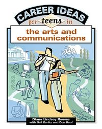 Career Ideas For Teens In The Arts And Communications