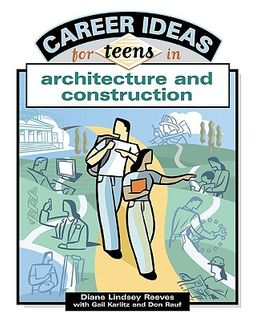 Career Ideas For Teens In Architecture And Construction