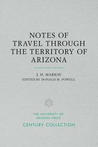 Notes of Travel Through the Territory of Arizona