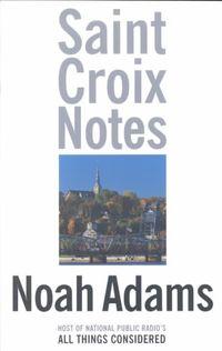 Saint Croix Notes
