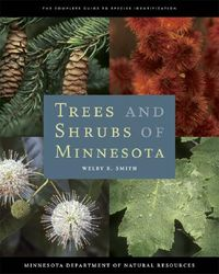 Trees and Shrubs of Minnesota