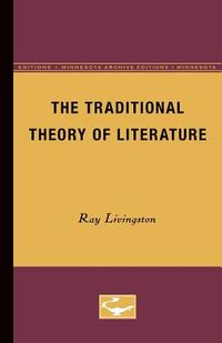 The Traditional Theory of Literature