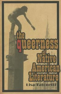 The Queerness of Native American Literature