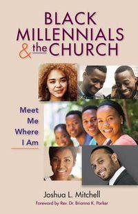Black Millennials & the Church