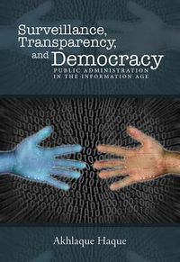 Surveillance, Transparency, and Democracy