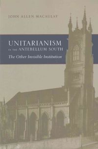 Unitarianism in the Antebellum South