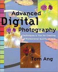 Advanced Digital Photography Techniques