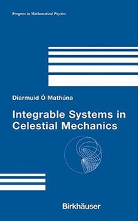 Integrable Systems in Celestial Mechanics